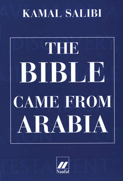 The Bible came from Arabia